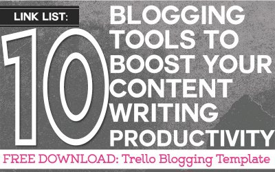 10 Blogging Tools to Boost Your Content Writing Productivity