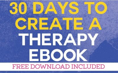 30 Days to Create Your Therapy Ebook