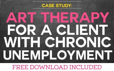 Case Study: Using Art Therapy for a Client with Chronic Unemployment