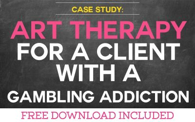 Case Study: Using Art Therapy for a Client with Gambling Addiction