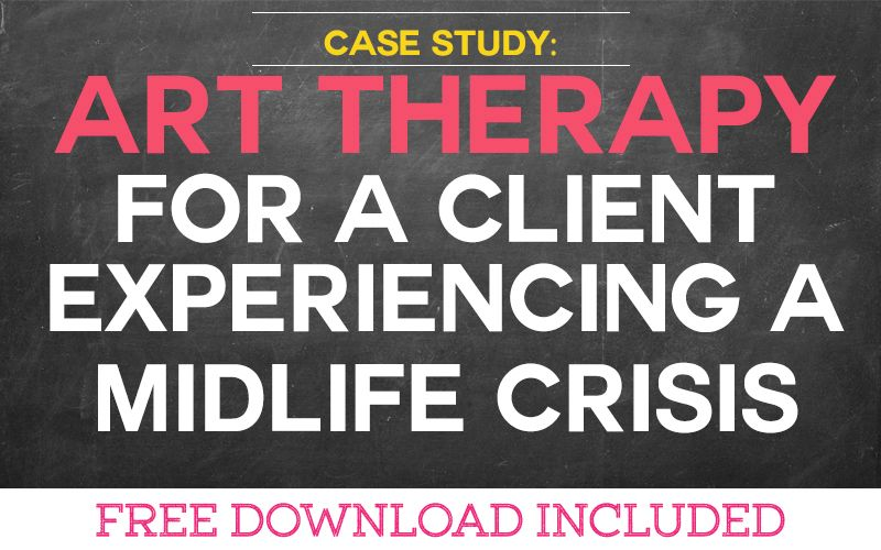 Case Study: Art Therapy for a Client Experiencing a Midlife Crisis