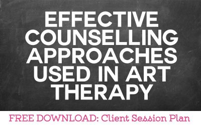 Effective Counselling Approaches Used in Art Therapy
