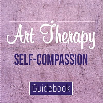 Art Therapy Self-Compassion Guidebook
