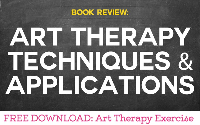 BOOK REVIEW Art Therapy Techniques and Applications
