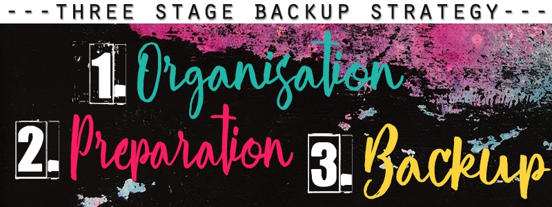 3 Stage data backup strategy