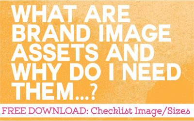 What are Brand Image Assets and Why Do I Need Them?
