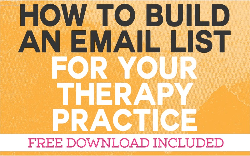 How to Build an Email List for your Therapy Practice