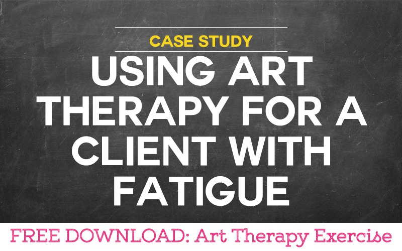 Case Study: Using Art Therapy for a Client with Fatigue