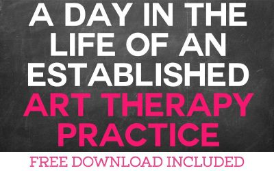 A Day in the Life of an Established Art Therapy Practice