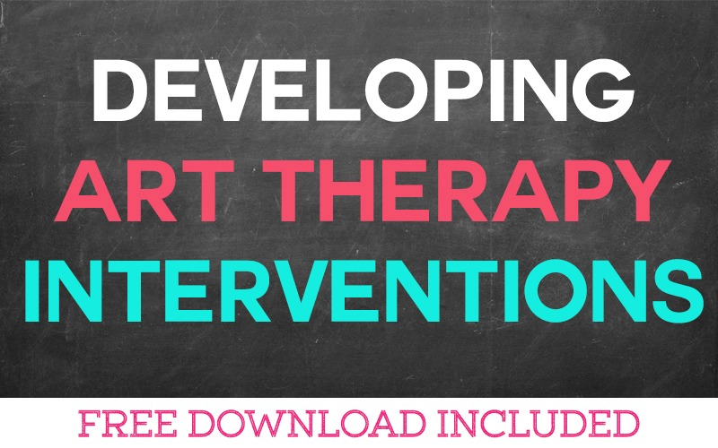 Developing Art Interventions for your Client