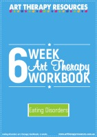 6 Week Art Therapy Eating Disorder Workbook
