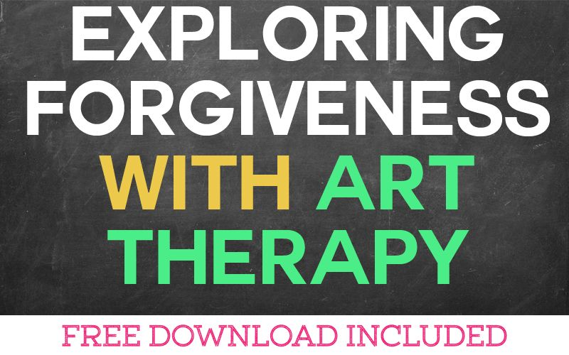 Exploring Forgiveness with Art Therapy
