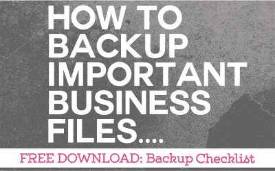 How to Backup Your Important Business Files