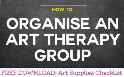 How To Organise an Art Therapy Group