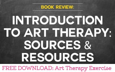BOOK REVIEW Introduction to Art Therapy: Sources & Resources