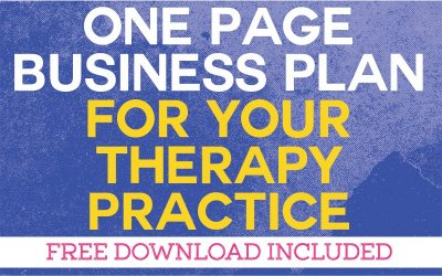 A One Page Business Plan for Your Therapy Practice