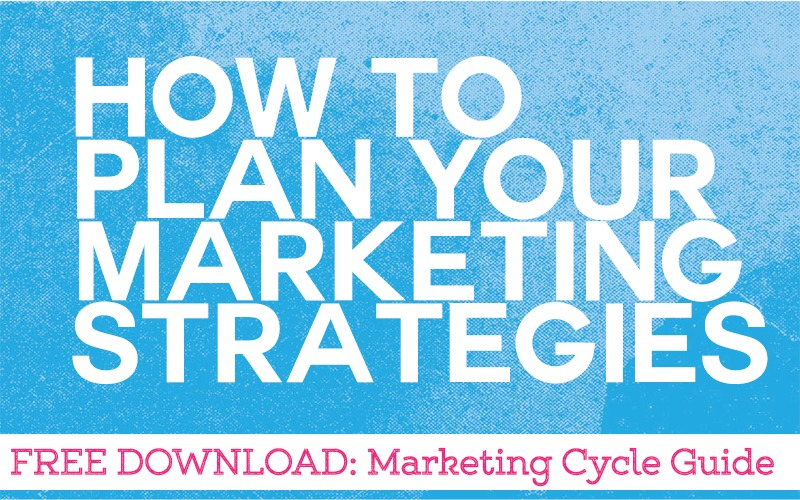 How to Plan Your Marketing Strategies