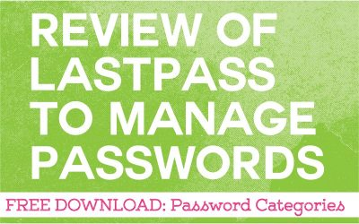 Review of LastPass to Manage Your Passwords