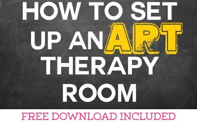 How to Set Up Your Art Therapy Room