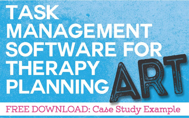 Task Management Software For Art Therapy Planning