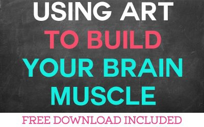 Using Art to Build Your Brain Muscle