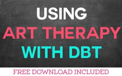 Using Art Therapy with DBT