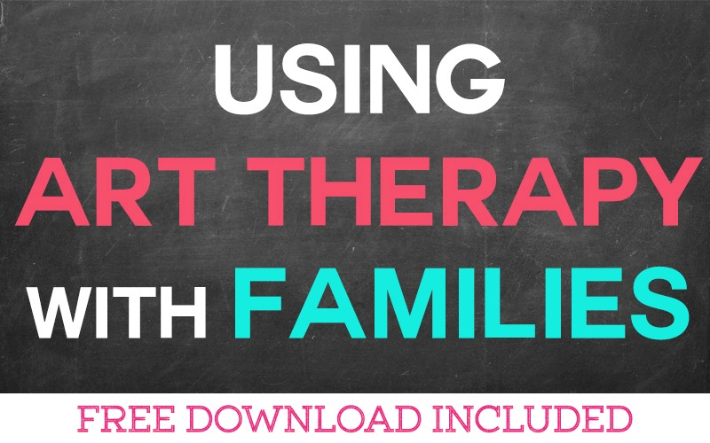 Using Art Therapy with Families
