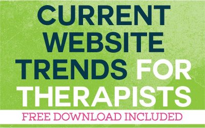 Current Website Trends for Therapists